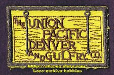 LMH PATCH Badge  UNION PACIFIC DENVER GULF Railway  UPD&G UP Railroad CO Central