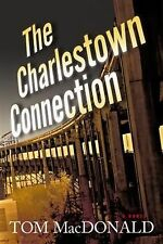 The Charlestown Connection, Tom MacDonald, New Books
