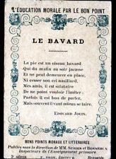 """IMAGE BON POINT / MORAL & LITTERAIRE / """"LE BAVARD"""" POESIE de Edouard JOUIN"""