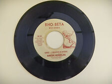 GREGG ROBBLEE  sing- i believe in music /if i close my eyes RHO-BETA RECORD 45