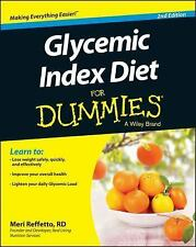 Glycemic Index Diet for Dummies® by Consumer Dummies Staff and Meri Reffetto...