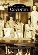 Images of America Ser.: Coventry by Coventry Village Improvement Society...