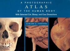 A Photographic Atlas of the Human Body: With Selected Cat, Sheep, and Cow Dissec