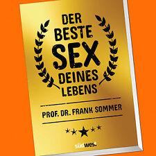 Prof. Dr. Frank Sommer   DER BESTE SEX DEINES LEBENS (Buch)