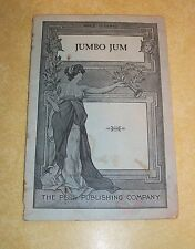 JUMBO JUM ORIGINAL FARCE ACT 1 1915 PENN AFRICAN AMERICAN SATIRE POLITICAL PLAY