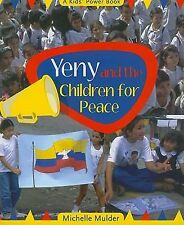 NEW - Yeny and the Children for Peace (A Kids' Power Book)