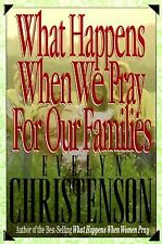 G, What Happens When We Pray for Our Families, Christenson, Evelyn, , Book