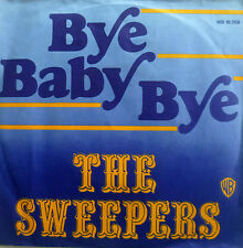 """7"""" 1974 RARE IN MINT- ! THE SWEEPERS : Bye Baby Bye"""