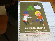 JEWISH ISREL Original Poster: Tu Bishevat--Tree Planting Holiday JEWISH NATIONAL