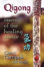 Qigong: Essence of the Healing Dance-ExLibrary