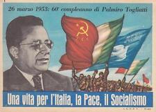 C2991) 60 COMPLEANNO DI TOGLIATTI, UNA VITA PER L'ITALIA, LA PACE, IL SOCIALISMO