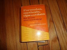 Formulas Methods Tips and Data for Home and Workshop Kenneth M. Swezey