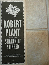 "ROBERT PLANT -SHAKEN 'N' STIRRED TOUR DATES B&W N.M.E. ADVERT PICTURE 15"" X 5.5"""