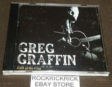 GREG GRAFFIN - COLD AS THE CLAY -11 TRACK CD-