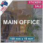 MAIN OFFICE Sticker Decal VINYL LETTERING ANY SIZE! Custom Sign Shop (1003)