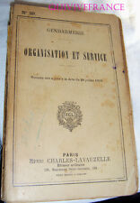 GENDARMERIE - ORGANISATION ET SERVICE - 1919