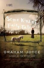 Some Kind of Fairy Tale by Graham Joyce (2013, Paperback)