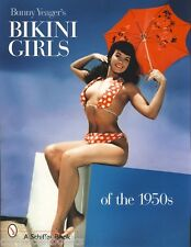 BUNNY YEAGER'S BIKINI GIRLS OF THE 1950s tp NEW Pin-Ups BETTIE PAGE Diane Webber