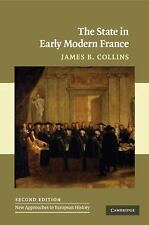 New Approaches to European History: The State in Early Modern France 42 by...