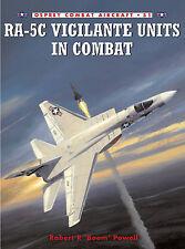 RA-5C Vigilante Units in Combat (Osprey Combat Aircraft 51)- New Copy
