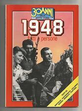 30 Anni della Nostra Storia Fatti e Persone del 1948 - Fabbri 1984 pagine 64
