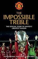 The Impossible Treble: The Official Story of United's Greatest Season,Ben Hibbs,