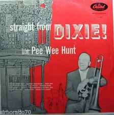 STRAIGHT FROM DIXIE! With Pee Wee Hunt LP - Mono