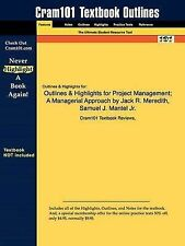 Outlines & Highlights for Project Management: A Managerial Approach by Jack R.