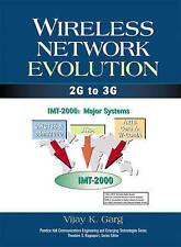 Evolución de red inalámbrica: 2G a 3G por Garg, Schumi K.