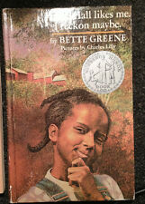Philip Hall likes me. I reckon maybe. Bette Greene Newbery Honor Hardcover Book