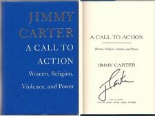 A Call to Action: Women, Religion, Violence, and Power by Jimmy Carter, Signed