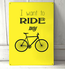 I want to ride my bike quote sign A4 metal plaque pubs and clubs kitchens