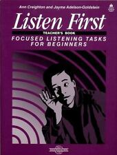 Listen First: Focused Listening Tasks for Beginners Teacher's Book