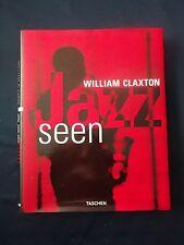 """""""Jazz Seen"""" by William Claxton (1999) -Hardcover Gebundene Ausgabe–Neu wertig."""