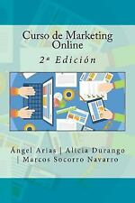 Curso de Marketing Online : 2ª Edición by Marcos Socorro Navarro, Alicia...