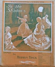 In The Shadows - 1911 large sheet music - Big feature of Lew Field's Show