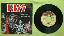 "KISS - I WAS MADE FOR LOVIN YOU. / HARD TIMES. 7"" VINYL PORTUGAL.."