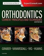 Orthodontics : Current Principles and Techniques by Katherine W. L. Vig, Robert