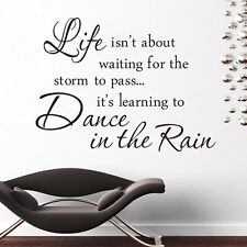 Dance in the Rain Wall Quote Decal Sticker Vinyl Mural Room Decor Removable DIY