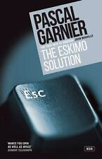 Eskimo Solution by Pascal Garnier (2016, Paperback)
