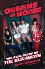 Queens of Noise : The Real Story of the Runaways by Evelyn McDonnell (2013,...