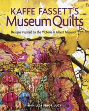 Kaffe Fassett's Museum Quilts : Designs Inspired by the Victoria and Albert..NEW