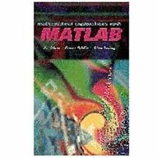 Mathematical Explorations with MATLAB by Ke Chen, Alan Irving and Peter J....