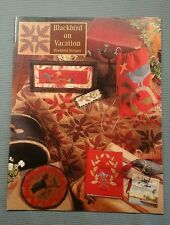 "Rare Blackbird Designs ""BLACKBIRD ON VACATION"" Quilting/Cross Stitch Booklet"