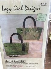 CHLOE HANDBAG PATTERN # 120 BY LAZY GIRL DESIGNS