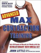 Advanced Max Contraction Training, John R. Little