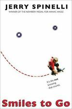 Smiles to Go - Good - Spinelli, Jerry - Library Binding