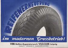 LEIPZIG, Werbung für Reifen-Runderneuerung 1953, VEB Reifen-Reparaturwerk VULCOM