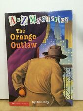 A-Z Mysteries Paperback Book:  The Orange Outlaw by Ron Roy