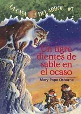 Tigre Dientes De Sable En El Ocaso  Sunset of the Sabertooth (La Casa Del Arbol